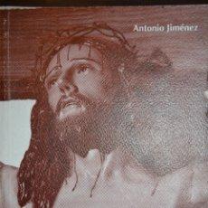 Libros de segunda mano: VERSOS A LA PASION. SEMANA SANTA EN CHICLANA. AUTOR: ANTONIO JIMENEZ. Lote 57167095