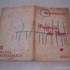 Libros de segunda mano: BERNARDINO GRAÑA. PROFECÍA DO MAR. RM74851. . Lote 57186356