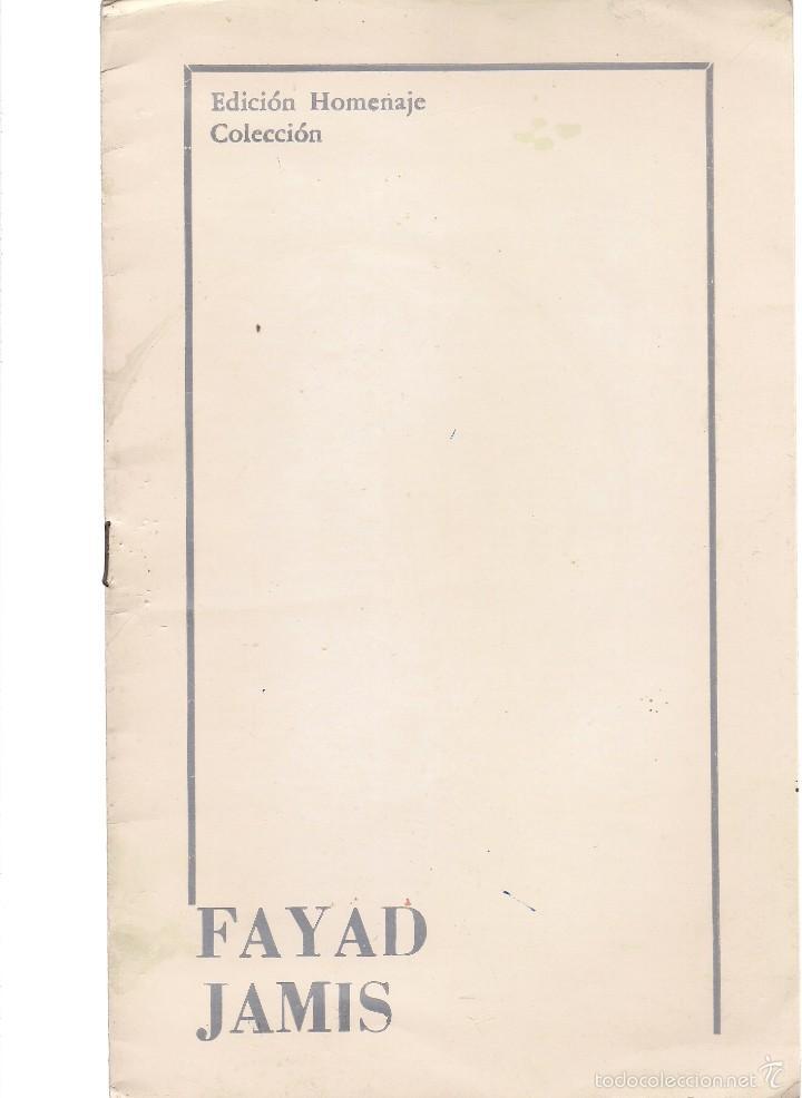 FAYAD JAMIS. (INTRODUCCIÓN DE MARGARITA GARCÍA ALONSO. COLECCIÓN EDICIÓN HOMENAJE, CUBA, 1990) (Libros de Segunda Mano (posteriores a 1936) - Literatura - Poesía)