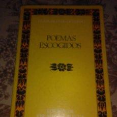 Libros de segunda mano: POEMAS ESCOGIDOS. Lote 57235257