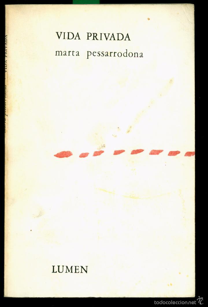 Libros de segunda mano: VIDA PRIVADA - 1972 - MARTA PESSARRODONA - SIGNAT I DEDICAT - Foto 2 - 57258879