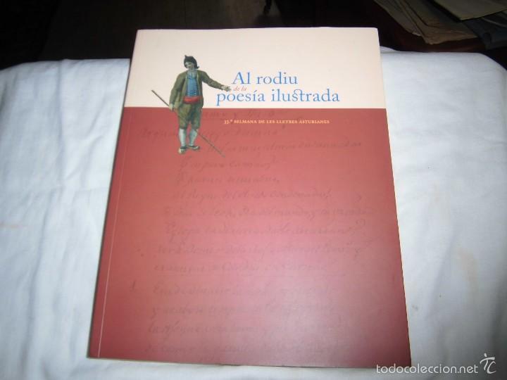 AL RODIU DE LA POESIA ILUSTRADA- 33ª SELMANA DE LES LLETRES ASTURIANES -VARIOS AUTORES- EN ASTURIANO (Libros de Segunda Mano (posteriores a 1936) - Literatura - Poesía)