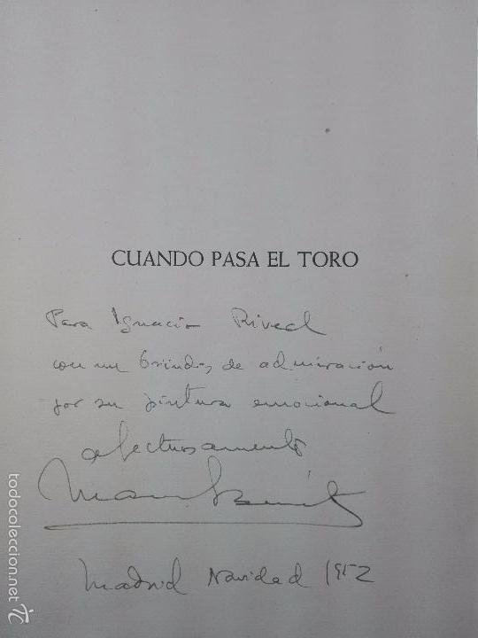 Libros de segunda mano: CUANDO PASA EL TORO - MANUEL BENITEZ CARRASCO - DECICADO Y FIRMADO - 25 X 17 CM. - 112 PP.- - Foto 2 - 57272669