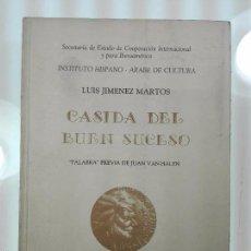 Libros de segunda mano: CASIDA DEL BUEN SUCESO - LUIS JIMENEZ MARTOS - 1988 - DECICADO Y FIRMADO - 21X15 CM - 84 PP. -. Lote 57272928