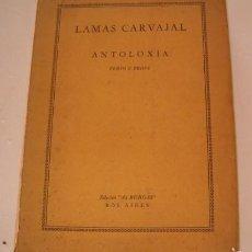 Libros de segunda mano: VALENTÍN LAMAS CARVAJAL. ANTOLOXÍA. VERSO E PROSA. RM74902. . Lote 57320374