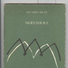 Libros de segunda mano: EDUARDO MILÁN. NERVADURA. ED. LLIBRES DEL MALL. 1ª EDICIÓN 1985. EN ESPAÑOL.. Lote 57326358