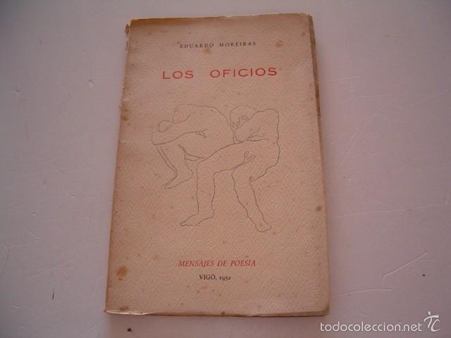 EDUARDO MOREIRAS. LOS OFICIOS. RM75128. (Libros de Segunda Mano (posteriores a 1936) - Literatura - Poesía)
