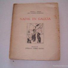 Libros de segunda mano: CARMIÑA L. PIÑEIRO, JOSÉ CAAMAÑO BOURNACELL. NADAL EN GALICIA. RM75131. . Lote 57399773