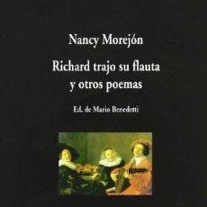 Livres d'occasion: RICHARD TRAJO SU FLAUTA Y OTROS POEMAS (NANCY MOREJON) - COLECCION VISOR DE POESIA. Lote 57541543