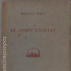 Libros de segunda mano: LIBRO DE NIQUEL DOLÇ - EL SOMNI ENCETAT - PROSES CIUTADANES PALMA DE MALLORCA 1943. Lote 57557506