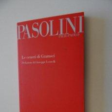 Libros de segunda mano: LE CENERI DI GRAMSCI - PIER PAOLO PASOLINI 2009. Lote 57615082