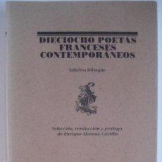 Libros de segunda mano: DIECIOCHO POETAS FRANCESES CONTEMPORÁNEOS. EDITORIAL LUMEN, COLECCIÓN EL BARDO, 106. 1998. Lote 57686290