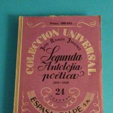 Libros de segunda mano: SEGUNDA ANTOLOGÍA POÉTICA (1898 - 1918). JUAN RAMÓN JIMÉNEZ. Lote 57776625