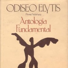 Libros de segunda mano: ELYTIS, ODISEO : ANTOLOGIA FUNDAMENTAL. Lote 57795750