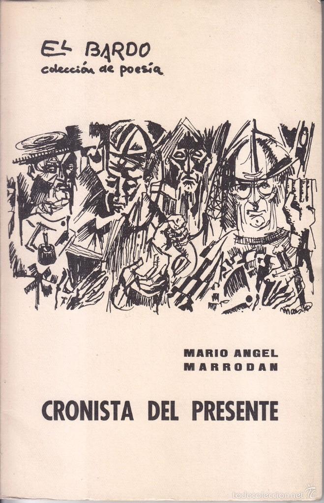 MARIA ÁNGEL MARRODÁN: CRONISTA DEL PRESENTE. EL BARDO, 1964. DEDICATORIA. 1ª EDICIÓN. SELLO (Libros de Segunda Mano (posteriores a 1936) - Literatura - Poesía)