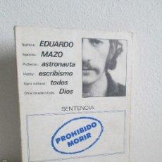 Libros de segunda mano: PROHIBIDO MORIR. EDUARDO MAZO. VER FOTOGRAFIAS ADJUNTAS. Lote 57980737