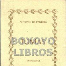 Libros de segunda mano: PAREDES, ANTONIO. RIMAS DE ANTONIO DE PAREDES.. Lote 57904440