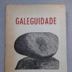 Libros de segunda mano: GALEGUIDADE. ALFONSO GAYOSO FRIAS. AÑO 1958.. Lote 58005650