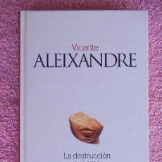 Libros de segunda mano: LA DESTRUCCION O EL AMOR CLASICOS DEL SIGLO XX 25 EL PAIS 2003 VICENTE ALEIXANDRE (2). Lote 58134370