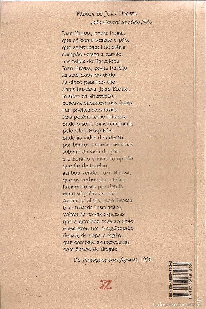 Libros de segunda mano: Poemas civis = Poemes civils / Joan Brossa. Rio de Janeiro : Sette Letras, 1998. 21x14 cm. 291p. - Foto 2 - 58249884