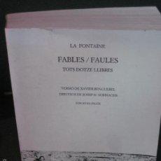 Libros de segunda mano: FABLES / FAULES. TOTS DOTZE LLIBRES. LA FONTAINE. EDICIONS DEL MALL 1984. EDICIO BILINGUE. Lote 58268507