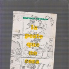 Libros de segunda mano: LA PESTE QUE NO CESA. / SIMPLICIO REVULGO -ED. MEXICO 1983 ( PORTADA E ILUSTRACIONES P. PICASSO ). Lote 58331404