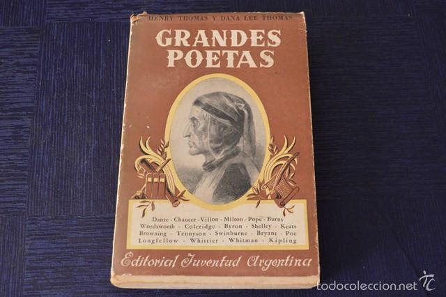 GRANDES POETAS - HENRY THOMAS Y DANA LEE THOMAS (Libros de Segunda Mano (posteriores a 1936) - Literatura - Poesía)