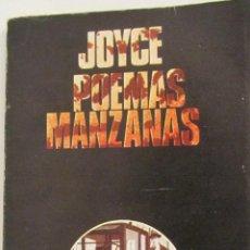 Libros de segunda mano: POEMAS MANZANAS DE JAMES JOYCE (ALBERTO CORAZÓN). Lote 48481826