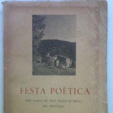 Libros de segunda mano: FESTA POETICA PRO ABADIA DE SANT MARTI DE RIELLS DEL MONTSENY 1954. SIGNAT PER PERE RIBOT. Lote 58438253