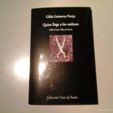 Libros de segunda mano: GILDA GUIMERA PAREJA. QUIEN LLEGA A LOS ANDENES. PRIMERA EDICIÓN 2016. VISOR POESÍA. CUBA. MUJERES.. Lote 58443616