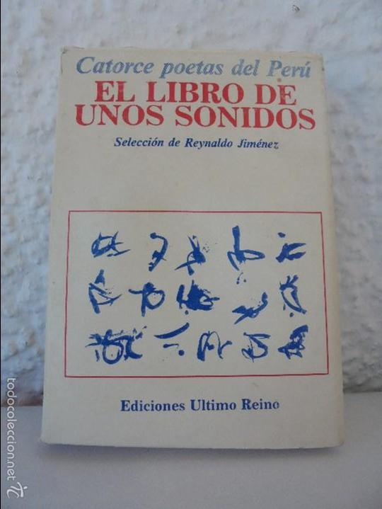 CATORCE POETAS DEL PERU. EL LIBRO DE UNOS SONIDOS. REYNALDO JIMENEZ. (Libros de Segunda Mano (posteriores a 1936) - Literatura - Poesía)