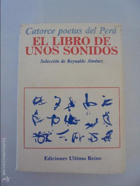 Libros de segunda mano: CATORCE POETAS DEL PERU. EL LIBRO DE UNOS SONIDOS. REYNALDO JIMENEZ. - Foto 6 - 58500800