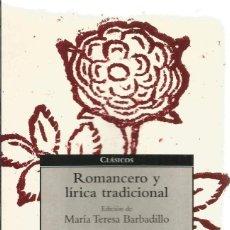 Libros de segunda mano: ROMANCERO Y LIRICA TRADICIONAL. DEBOLSILLO. Lote 58544936
