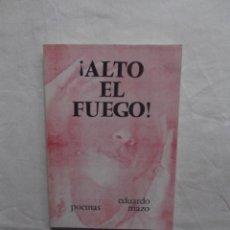 Libros de segunda mano - ¡ ALTO EL FUEGO ! DE EDUARDO MAZO - 58628197