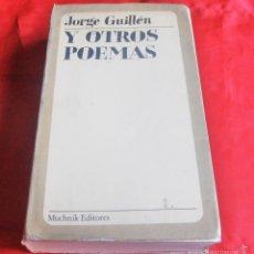 Libros de segunda mano: JORGE GUILLEN Y OTROS POEMAS, MUCHNIK EDITORES. Lote 58709136