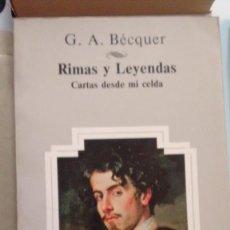 Libros de segunda mano: RIMAS Y LEYENDAS,CARTAS DESDE MI CELDA DE GUSTAVO ADOLFO BECQUER. Lote 58887656