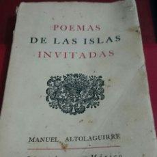 Libros de segunda mano: POEMA DE LAS ISLAS INVITADAS,ALTOLAGUIRRE,PRIMERA EDICIÓN,ORIGINAL,EXILIO,CUBA,MÉXICO,REPÚBLICA. Lote 59176095