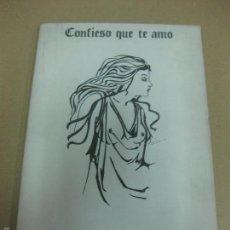 Libros de segunda mano: CONFIESO QUE TE AMO. CONFESO QUE T'ESTIMO. CARLES - ENRIC BATLLE. ED. AMARANTOS 1985.. Lote 59485987