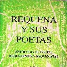 Libros de segunda mano: BERNABEU / YEVES : REQUENA Y SUS POETAS. AUTÓGRAFOS DE LOS AUTORES. (REQUENA. VALENCIA). Lote 60069127