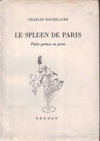 Baudelaire Charles Le Spleen De Paris Petits Poèmes En Prose 1946