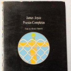 Libros de segunda mano: POESÍAS COMPLETAS. JAMES JOYCE. COLECCION VISOR DE POESIA. Lote 60502311