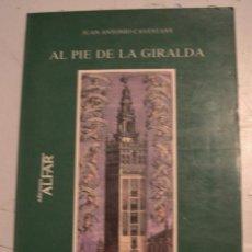 Libros de segunda mano: AL PIE DE LA GIRALDA1988 LIBRO DE POESIAS. Lote 60596679
