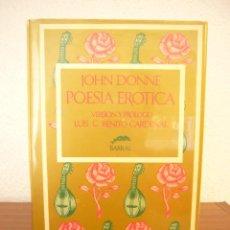 JOHN DONNE: POESÍA ERÓTICA. EDICIÓN BILINGÜE (BARRAL, 1978) MUY BUEN ESTADO