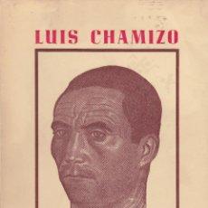 Libros de segunda mano: LUIS CHAMIZO. OBRAS COMPLETAS. BADAJOZ, 1963.. Lote 60827243