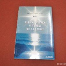 Libros de segunda mano: LLUMS I OMBRES I UN ESPAI PER LA MORT - FRANCESC BARBACHANO - DEDICAT PER L'AUTOR - DEB. Lote 61068219
