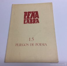 Libros de segunda mano: PLIEGOS DE POESÍA PEÑA LABRA Nº 15 JORGE GUILLEN. Lote 61425369