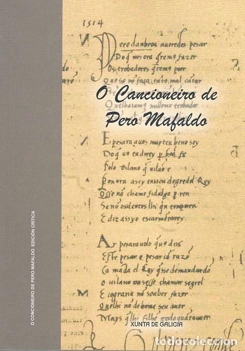 O CANCIONEIRO DE PERO MAFALDO. EDICIÓN CRÍTICA LETICIA EIRÍN GARCÍA & MANUEL FERREIRO (Libros de Segunda Mano (posteriores a 1936) - Literatura - Poesía)