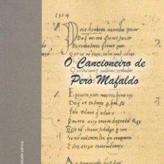 Libros de segunda mano: O CANCIONEIRO DE PERO MAFALDO. EDICIÓN CRÍTICA LETICIA EIRÍN GARCÍA & MANUEL FERREIRO. Lote 61522327