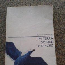 Libros de segunda mano: DA TERRA, DO MAR E DO CEO -- DANIEL GARRIDO CASTROMAN -- 2003 --. Lote 61568512