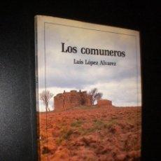 Libros de segunda mano: LOS COMUNEROS / LUIS LOPEZ ALVAREZ. Lote 62332308